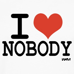 White i love nobody by wam Hooded Sweatshirts - Men's Premium Long Sleeve T-Shirt