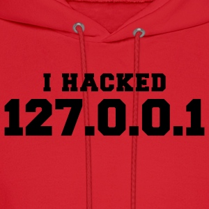 Red i hacked 127.0.0.1 Women's T-shirts - Men's Hoodie