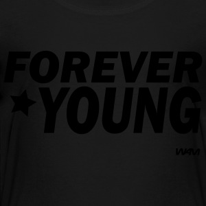 Black forever young by wam Kids Shirts - Toddler Premium T-Shirt