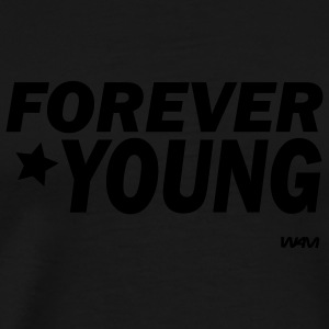 Black forever young by wam Hooded Sweatshirts - Men's Premium T-Shirt