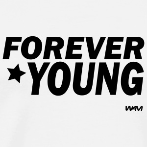 White forever young by wam Hooded Sweatshirts - Men's Premium T-Shirt