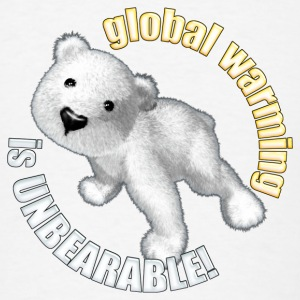 Global warming is unbearable buttons - Men's T-Shirt