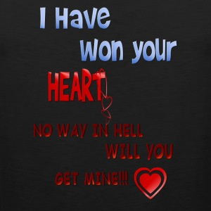 I Have Won Your Heart - Men's Premium Tank