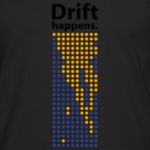 Black Drift Happens tee - Men's Premium Long Sleeve T-Shirt