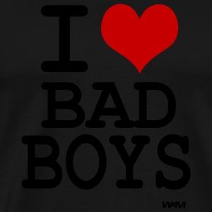 Black i love bad boys by wam Hoodies - Men's Premium T-Shirt