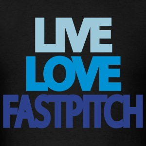 Live Love Fastpitch Hoodie Sweatshirt - Men's T-Shirt