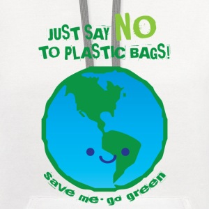 Just Say No To Plastic Bags - Contrast Hoodie