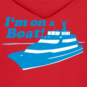I'm On A Boat - Men's Hoodie