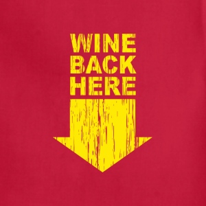 Brown Wine back Here T-Shirts - Adjustable Apron