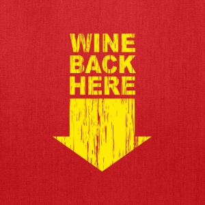 Brown Wine back Here T-Shirts - Tote Bag
