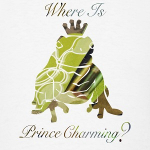 White Where Is PRINCE CHARMING? Hooded Sweatshirts - Men's T-Shirt