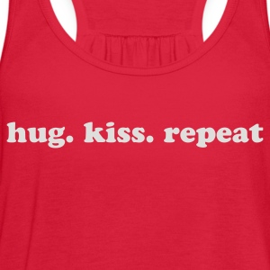 Hug. Kiss. Repeat.  Women's T-Shirts - Women's Flowy Tank Top by Bella