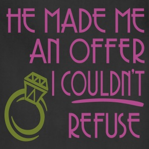 Black He Made Me An Offer I Couldn't Refuse Women's T-Shirts - Adjustable Apron