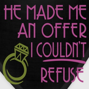 Black He Made Me An Offer I Couldn't Refuse Women's T-Shirts - Bandana