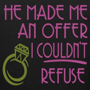 Black He Made Me An Offer I Couldn't Refuse Women's T-Shirts - Men's Premium Tank