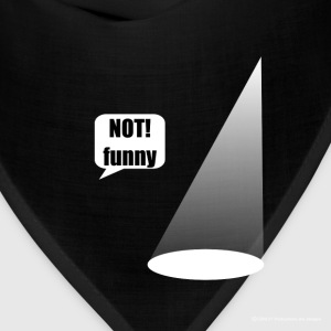 Not Funny Theater Lighting (For Dark T's) - Bandana