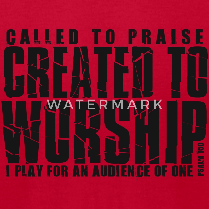created to worship tee - Men's T-Shirt by American Apparel
