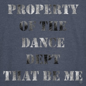 Green Property Of The Dance Dept Hoodies - Vintage Sport T-Shirt