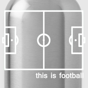 This Is Football - Water Bottle