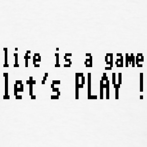 White life is a game let's play ! Buttons - Men's T-Shirt
