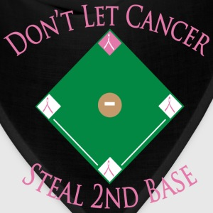 Don't Let Cancer Steal 2nd Base - Bandana