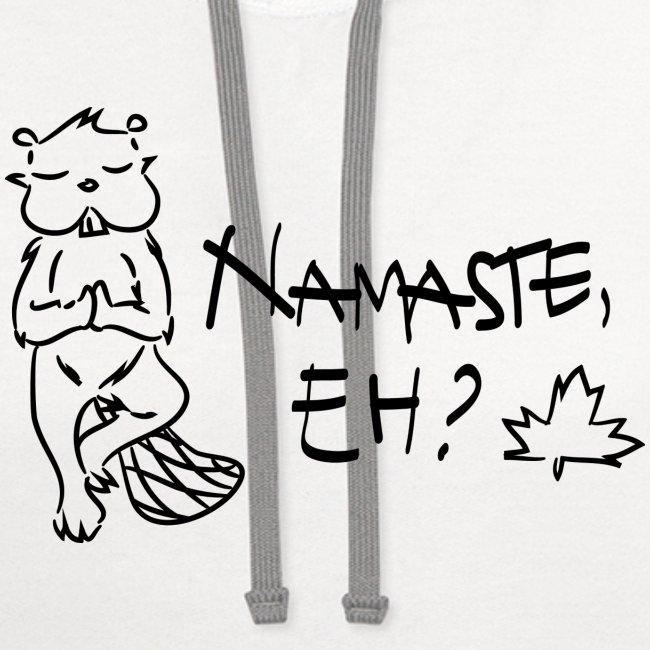 NAMASTE EH (black print)