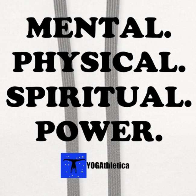Mental. Physical. Spiritual. Power.