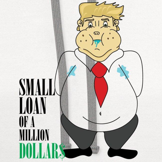 Small Loan Trump