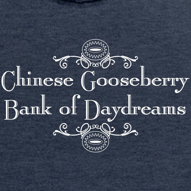 Chinese Gosseberry Bank of Daydreams