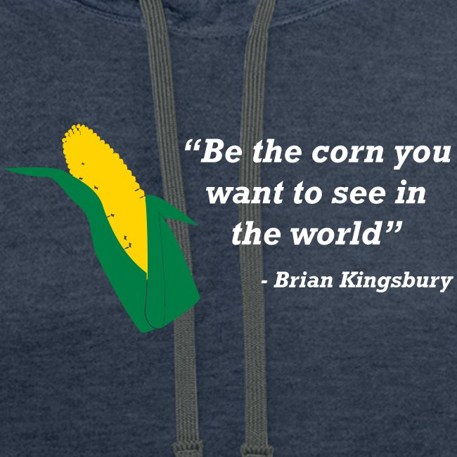 Be The Corn