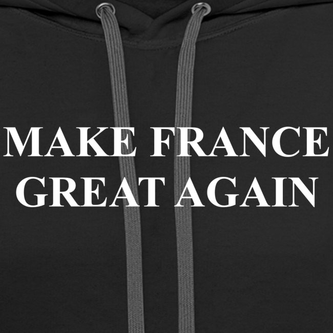 Make France Great Again