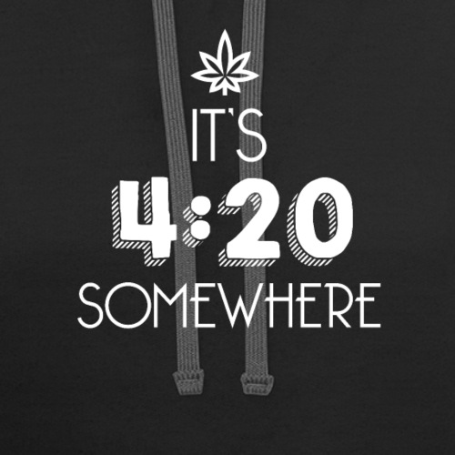 It's 4:20 Somewhere - Weed Smoker Design. - Contrast Hoodie