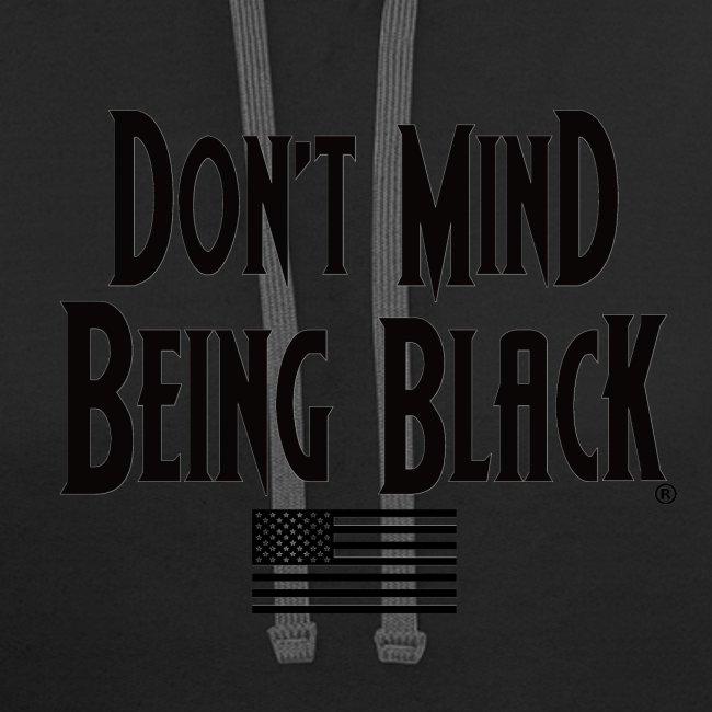 Don't Mind Being Black Gear
