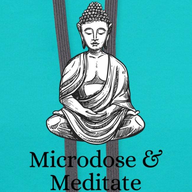 Microdose & Meditate (Buddha)