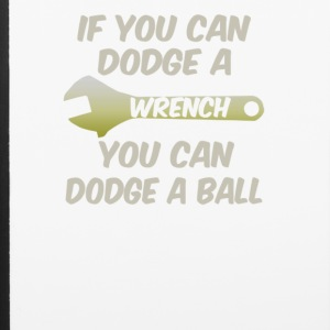 If you can dodge a wrench you can dodge a ball - iPhone 6/6s Rubber Case