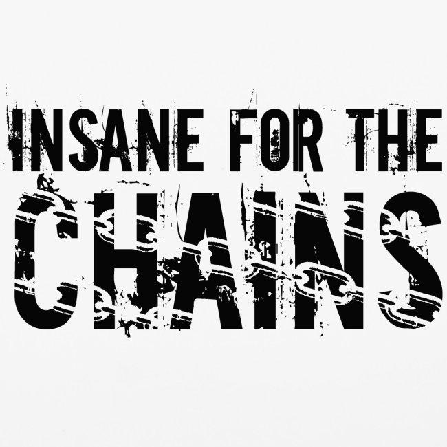 Insane For the Chains Disc Golf Black Print