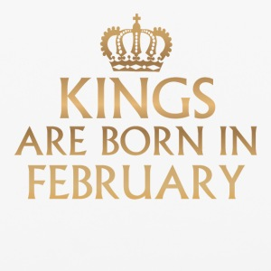 Kings are born in February! - iPhone 6/6s Rubber Case