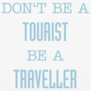 Don't be a tourist be a traveller. - iPhone 6/6s Rubber Case