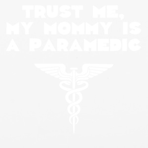 Trust Me My Mommy Is A Paramedic - iPhone 6/6s Rubber Case