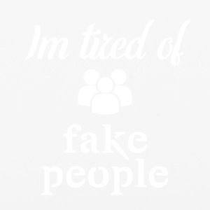 I'm tired of fake people - iPhone 6/6s Rubber Case