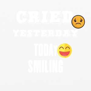 Cried yesterday today smiling - iPhone 6/6s Rubber Case