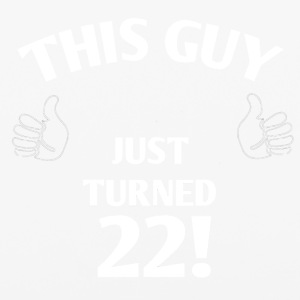 THIS GUY JUST TURNED 22! - iPhone 6/6s Rubber Case