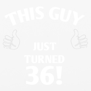 THIS GUY JUST TURNED 36! - iPhone 6/6s Rubber Case