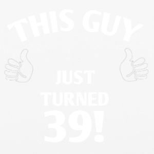 THIS GUY JUST TURNED 39! - iPhone 6/6s Rubber Case