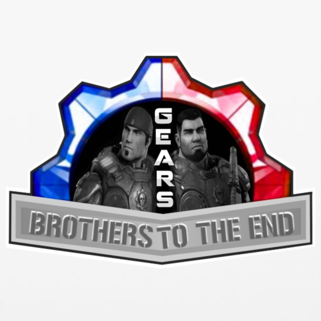 BROS TO THE END GEARS