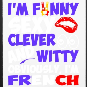 Im Funny Sexy Clever And Witty Im French - iPhone 6/6s Rubber Case