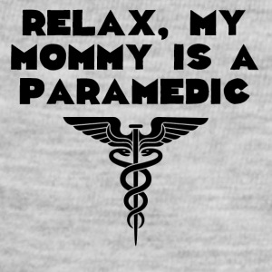 Relax My Mommy Is A Paramedic - Baby Contrast One Piece