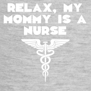 Relax My Mommy Is A Nurse - Baby Contrast One Piece