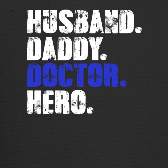 Husband Daddy Doctor Hero, Funny Fathers Day Gift