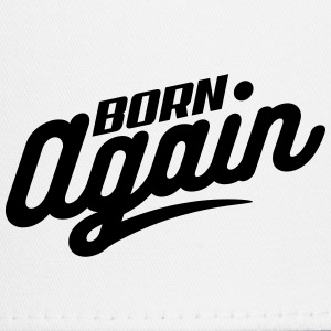 Born Again - Trucker Cap